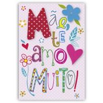 Cartão Artesanal Mãe Te Amo Muito