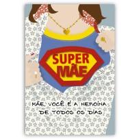 Cartão Artesanal Mãe Super mãe